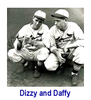 Dizzy and Daffy Dean